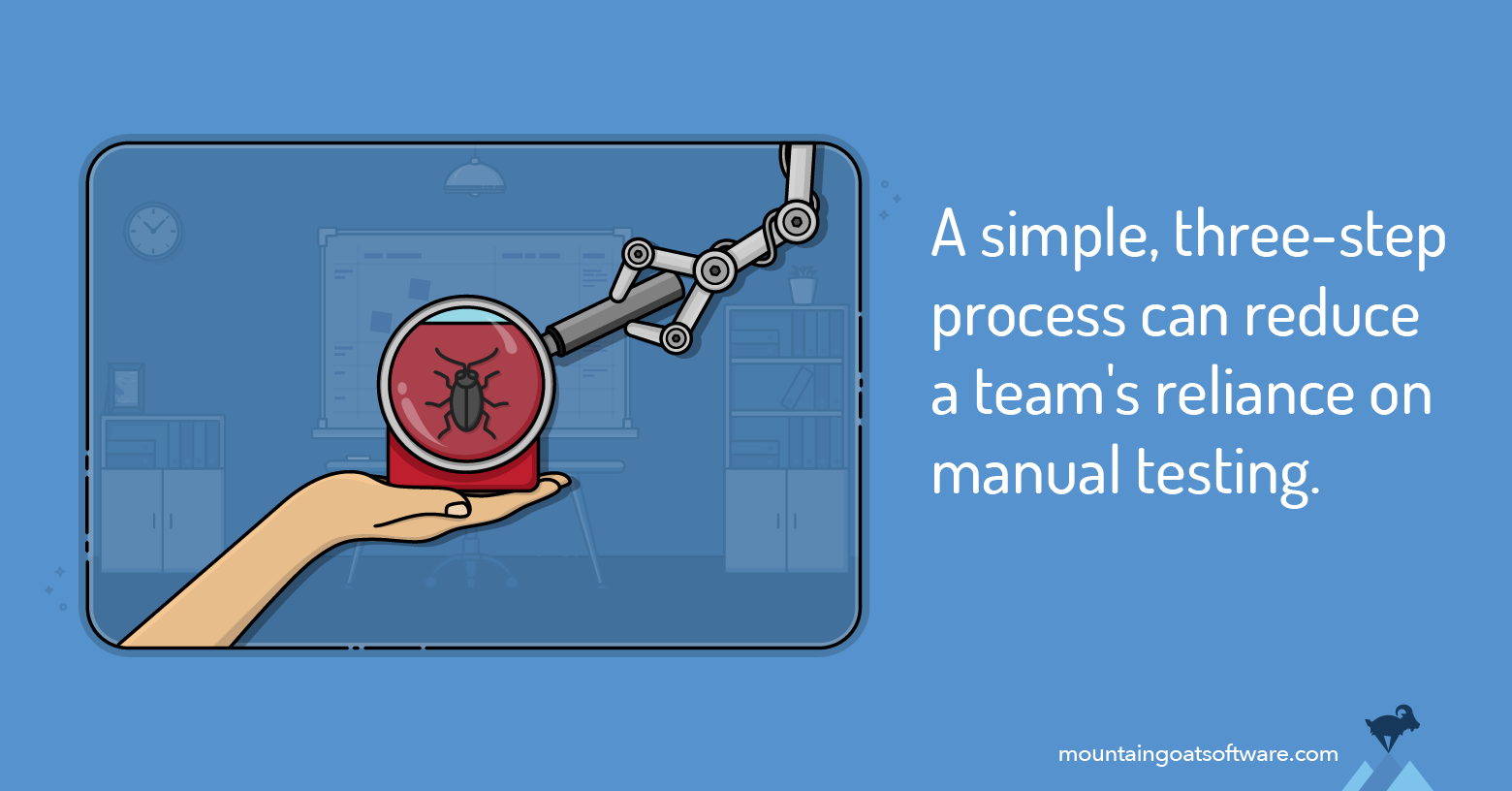 Reduce Manual Test Technical Debt