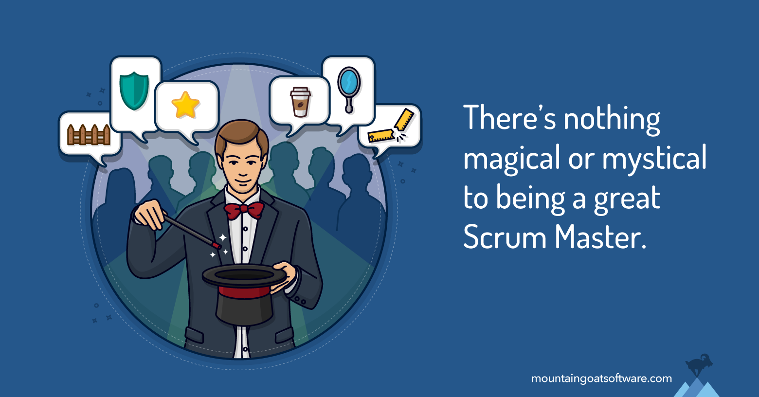 Six Things Your Team Wants from You as Their Scrum Master