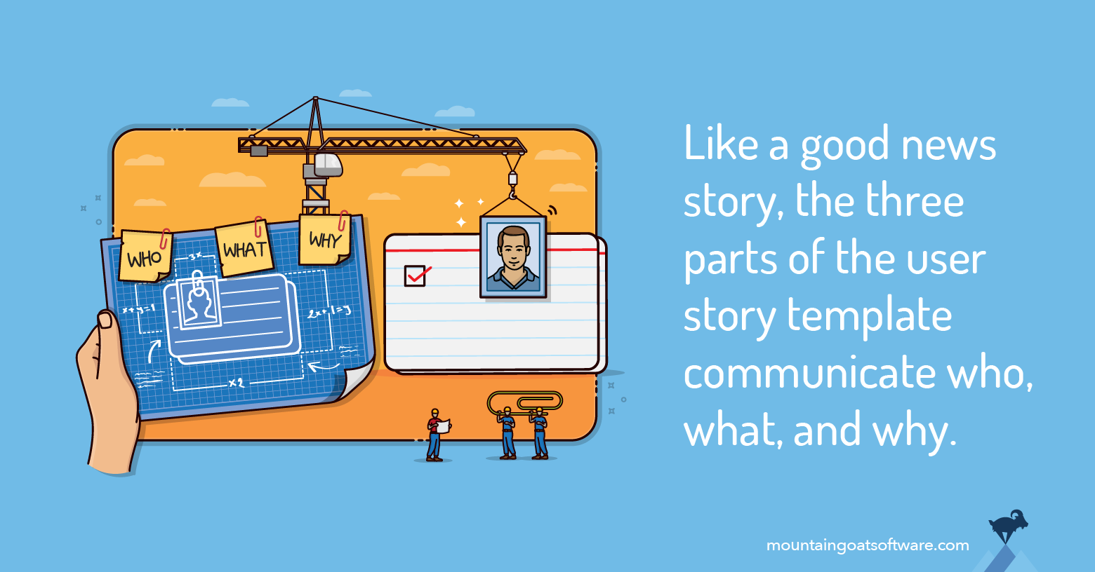 Why the Three-Part User Story Template Works So Well