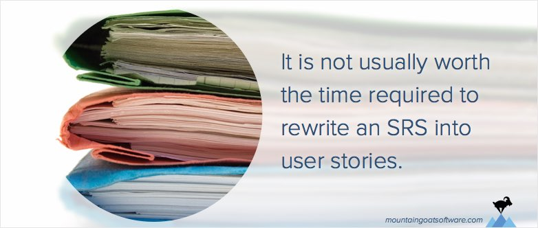 Can a Traditional SRS Be Converted into User Stories?