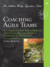 Coaching Agile Teams: A Companion for Scrum Masters, Agile Coaches and Project Managers in Transition