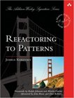 Refactoring to Patterns