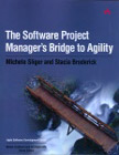 Software Project Manager's Bridge to Agility